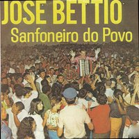 Sanfoneiro do Povo — Jose Bettio