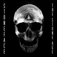 The Stone Age — Stoneface