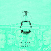 Money — Fangs