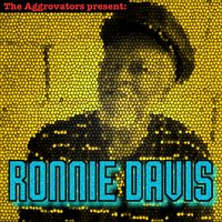 The Aggrovators Present Ronnie Davis — Ronnie Davis