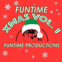 Funtime Xmas Vol. 1 — Funtime Productions