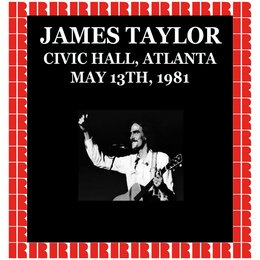 Atlanta Civic Hall, CA, 1981 — James Taylor