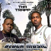 Block Music - Soundtrack to the Street — Tha Trapp