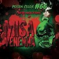 Poison Color #66 and the Manual to Crime — Misa Venenna