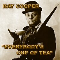 Everybody's Cup Of Tea — Ray Cooper