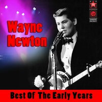 Best of the Early Years — Wayne Newton