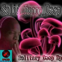 Solitary Deep EP — Solid_Torry_Deep