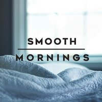 Smooth Mornings — сборник