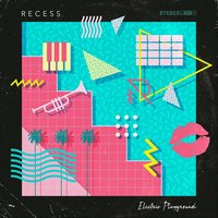 Electric Playground — Recess