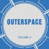 Outerspace, Vol. 2 — Outerspace