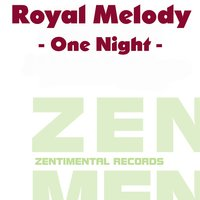 One Night — Royal Melody