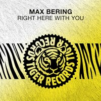 Right Here with You — Max Bering
