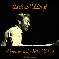 Remastered Hits Vol. 2 — Jack McDuff