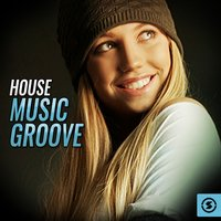 House Music Groove — сборник