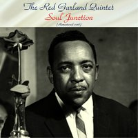 Soul Junction — The Red Garland Quintet, John Coltrane / Donald Byrd