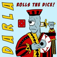 Darla Rolls the Dice — Darla