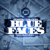 BlueFaces — Poison The Don, 4our7
