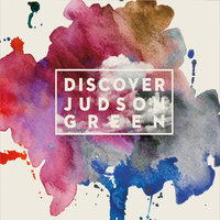 Discover — Judson Green