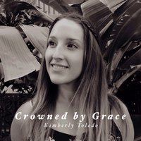 Crowned by Grace — Kimberly Toledo, YWAM Kona Prayer Room