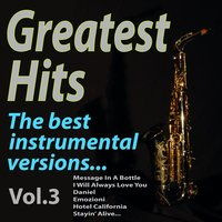 GREATEST HITS The best instrumental versions..., Vol. 3 — A.M.P., Pepito Ros