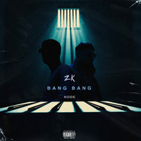 Bang Bang — ZK, Node
