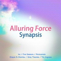 Alluring Force — Synapsis