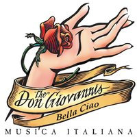 Bella ciao — The Don Giovannis