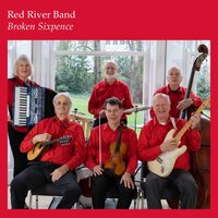 Broken Sixpence — Red River Band