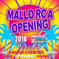 Mallorca Opening 2018 Powered by Xtreme Sound — сборник