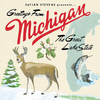 Michigan — Sufjan Stevens
