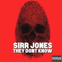 They Don't Know — Sirr Jones
