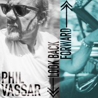 Look Back Forward — Phil Vassar