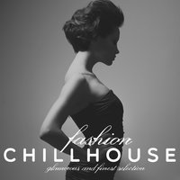 Fashion Chillhouse — сборник