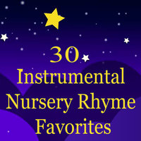 30 Instrumental Nursery Rhyme Favorites — The O'Neill Brothers Group, Twinkle Twinkle Little Star