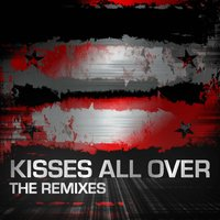 Kisses All over Remixes — сборник