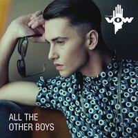 All the Other Boys — The Vow