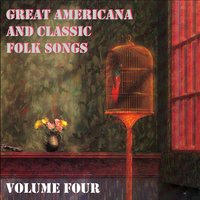 Great Americana and Classic Folk Songs, Vol. 4 — Tom Hall, Americana, Time Pools