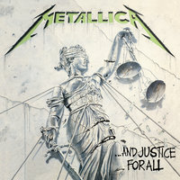 …And Justice for All — Metallica
