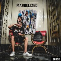 Marbelized — Brock