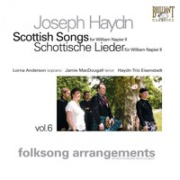 Haydn: Scottish Songs, Vol. 6 — Йозеф Гайдн, Lorna Anderson, Jamie MacDougall & Haydn Trio Eisenstadt, Haydn Trio Eisenstadt, Lorna Anderson & Jamie MacDougall