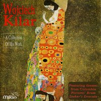 A Collection of His Work — Wojciech Kilar