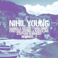 Nihil Young - Remixes.1 — Nihil Young