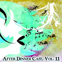After Dinner Cafè, Vol. 11 — сборник