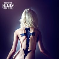 Going to Hell — The Pretty Reckless