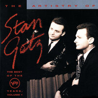 The Best Of The Verve Years Vol.1 — Stan Getz