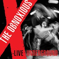 Live Underground — The Obnoxious