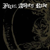Rejoice the End / Rage of Sanity — From Ashes Rise