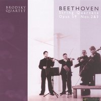 Beethoven: String Quartets Op.59 Nos 2 & 3 — The Brodsky Quartet