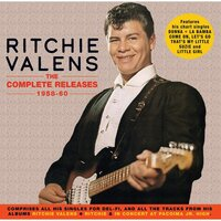 The Complete Releases 1958-60 — Ritchie Valens