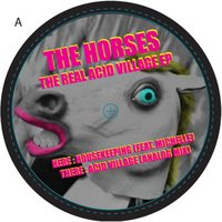 The Real Acid Village EP — The Horses